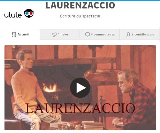 J'ai besoin de vous pour Laurenzaccio – Écriture du spectacle sur Ulule